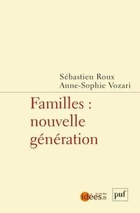 Anne-Sophie Vozari et Sébastien Roux - Familles - Nouvelle génération.