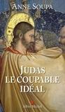 Anne Soupa - Judas, le coupable idéal.