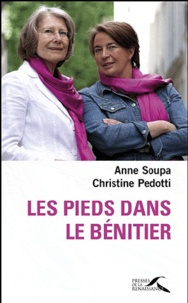 Anne Soupa et Christine Pedotti - Les pieds dans le bénitier.