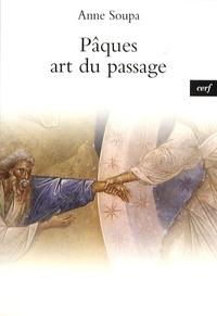 Anne Soupa - Pâques - Art du passage.