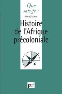 Anne Stamm - Histoire de l'Afrique précoloniale.