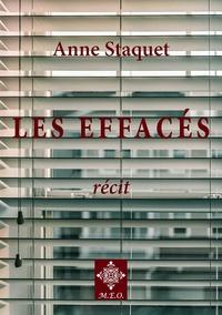 Anne Staquet - Les effacés.