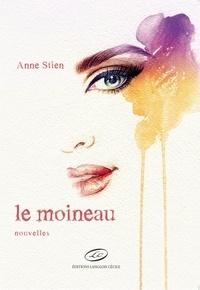 Anne Stien - Le moineau.