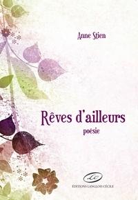 Anne Stien - Rêves d'ailleurs.