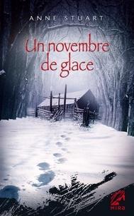 Anne Stuart - Un novembre de glace.