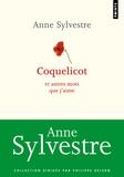 Anne Sylvestre - Coquelicot et autres mots que j'aime.