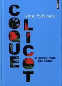 Coquelicot et autres mots que j'aime - Anne Sylvestre |