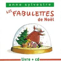 Anne Sylvestre - Les fabuletttes - Joyeux Noël. 1 CD audio