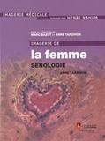 Anne Tardivon - Imagerie de la femme : sénologie.