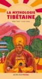 Anne Tardy et Elene Usdin - La mythologie tibétaine.