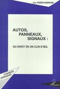 Anne Teissier-Ensminger - Autos, panneaux, signaux - Du droit en un clin d'oeil.