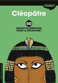 Era-circus.be Cléopâtre - 50 drôles de questions pour la découvrir Image