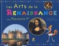 Anne Terral et Edwart Vignot - Les arts de la Renaissance - Sous François Ier.