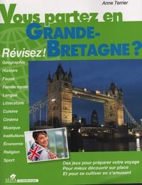 Anne Terrier - Vous partez en Grande-Bretagne ? - Révisez !.