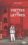 Anne Thiollier - Miettes de lettres.