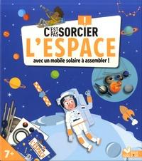 Anne Thomas-Belli - L'espace - Avec un mobile solaire à assembler.