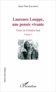 Laurence Louppe, une pensée vivante - Cours au Cefedem Sud Volume 1.pdf