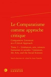Birrascarampola.it Le comparatisme comme approche critique - Tome 2, Littérature, arts, sciences humaines et sociales Image