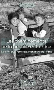 Les cheminements de la pensée enfantine - Des enfants roms à la recherche de lécrit.pdf