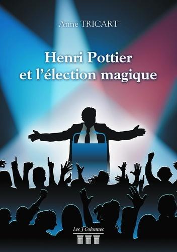 Henri Pottier et l'élection magique