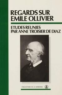 Anne Troisier De Diaz - Regards sur Emile Ollivier.