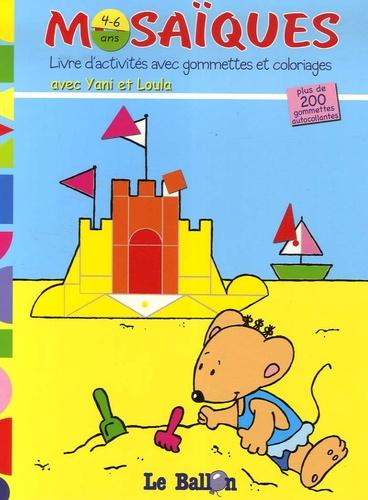 Anne Tromme - Mosaïques (plage) - Livre d'activités avec gommettes et coloriages avec Yani et Loula.