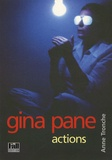Anne Tronche - Gina Pane - Actions.