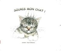 Anne Trotereau - Souris mon chat.