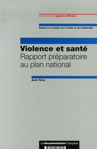 Anne Tursz - Violence et santé - Rapport préparatoire au plan national.