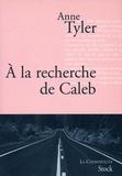 Anne Tyler - A la recherche de Caleb.