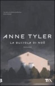 Anne Tyler - La bussola di Noè.