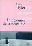 Anne Tyler - Le déjeuner de de la nostalgie.