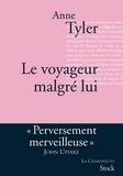 Anne Tyler - Le voyageur malgré lui - Traduit de l'anglais (Etats-Unis) par Michel Courtois-Fourcy.