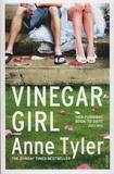 Anne Tyler - Vinegar Girl - The Taming of the Shrew Retold.