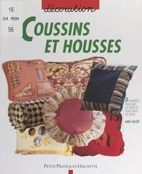 Anne Valéry et Vincent Thfoin - Coussins et housses - Des idées de coussins pour chaque pièce de la maison.