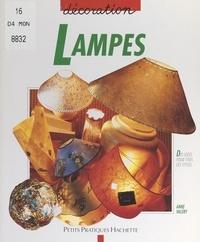 Anne Valéry et Alain Rivière - Lampes - Des lampes de tous les styles pour toutes les pièces de la maison.