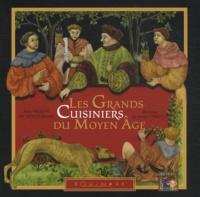 Anne Vallon de Montgrand - Les grands cuisiniers du Moyen Age.