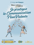 Anne Van Stappen - Je pratique la communication nonviolente.