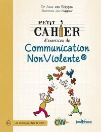 Ebook téléchargement gratuit italiano pdf Petit cahier d'exercices de communication non-violente (French Edition) RTF par Anne Van Stappen 9782889115822