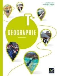 Anne Vanacore et Véronique Ziegler - Géographie Tle.