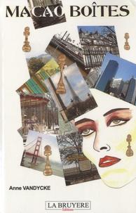 Anne Vandycke - Macao Boîtes (roman illustré par l'auteur).