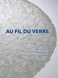 Anne Vanlatum - Au fil du verre - Le MusVerre, collections contemporaines.