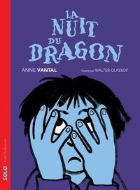 Anne Vantal - La nuit du dragon.