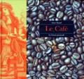 Anne Vantal - Le café.