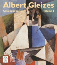 Anne Varichon - Albert Gleizé coffret 2 volumes. - Catalogue raisonné.