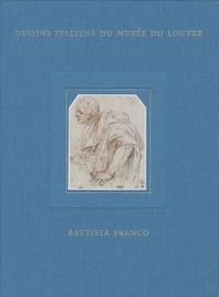 Anne Varick Lauder - Inventaire général des dessins italiens - Tome 8, Battista Franco.