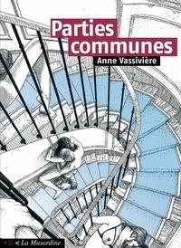 Téléchargement ebook kostenlos kindle Parties communes PDF par Anne Vassivière in French 9782364907881