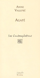 Anne Vaulpré - Agapè.