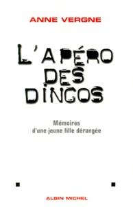 Deedr.fr L'APERO DES DINGOS. Mémoires d'une jeune fille dérangée Image