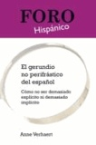 Anne Verhaert - El gerundio no perifrástico del español - Cómo no ser demasiado explícito ni demasiado implícito.